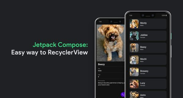Jetpack Compose: An easy way to RecyclerView (Part I)